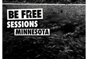 BE FREE SESSIONS : MINNESOTA