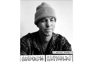 "Andrew Reynolds' ""Baker 4"" Interview"